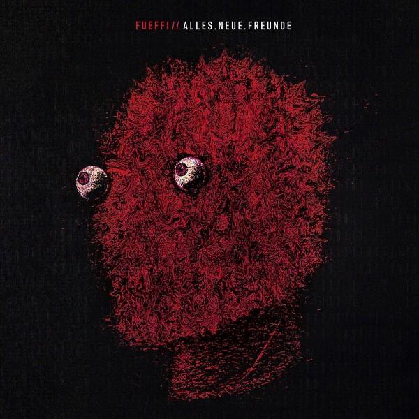 Füffi - Alles Neue Freunde (Vinyl)