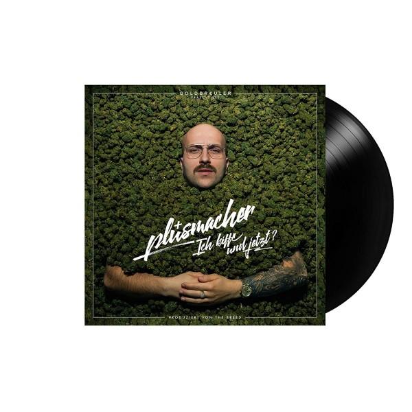 Plusmacher - Ich kiffe und jetzt? (Vinyl LP)