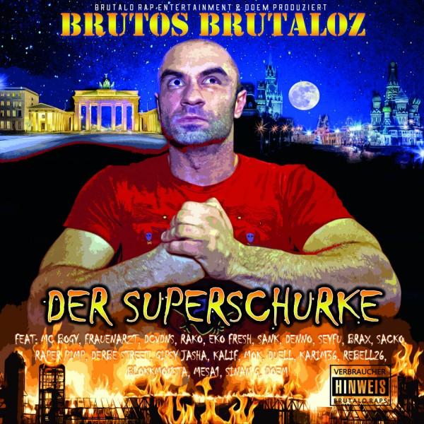 Brutos Brutaloz - Der Superschurke