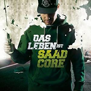 Baba Saad - Das Leben Ist Saadcore