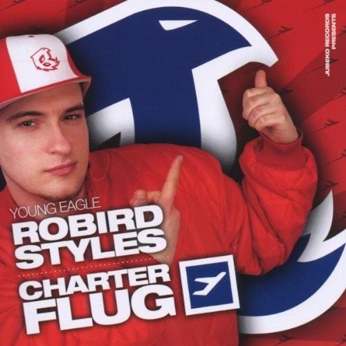 Robird Styles - Charter Flug
