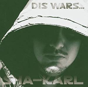 Sha-Karl - Dis Wars
