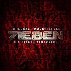 Scheusal & Kunstfehler - 7ieben (Die sieben Todsünden)