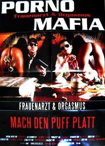 Porno Mafia - Poster Rarität!