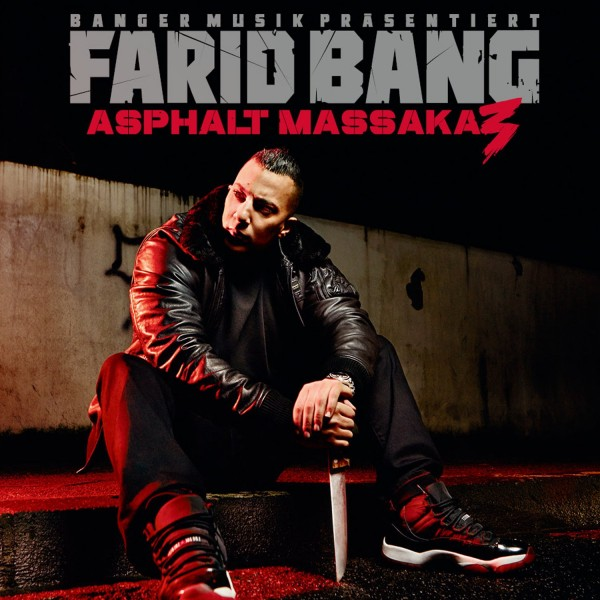 Farid Bang - Asphalt Massaka 3 (FSK 16)