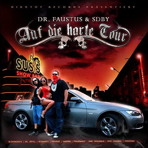 Dr. Faustus & SDBY - Auf die Harte Tour (Rotlicht Edition)