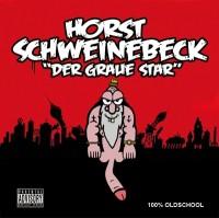 Horst Schweinebeck - Der graue Star