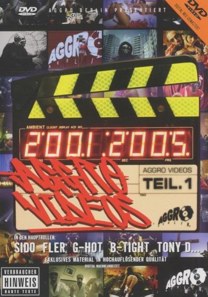 Aggro Berlin - Aggro Videos Teil 1 (2001-2005) (FSK 16)