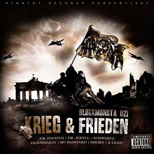 Blokkmonsta & Uzi - Krieg & Frieden (Remix Edition)
