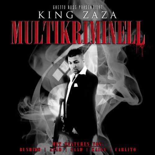 KING-ZAZA-MULTIKRIMINELL