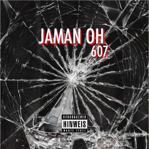 Jaman Oh - 607 (EP)