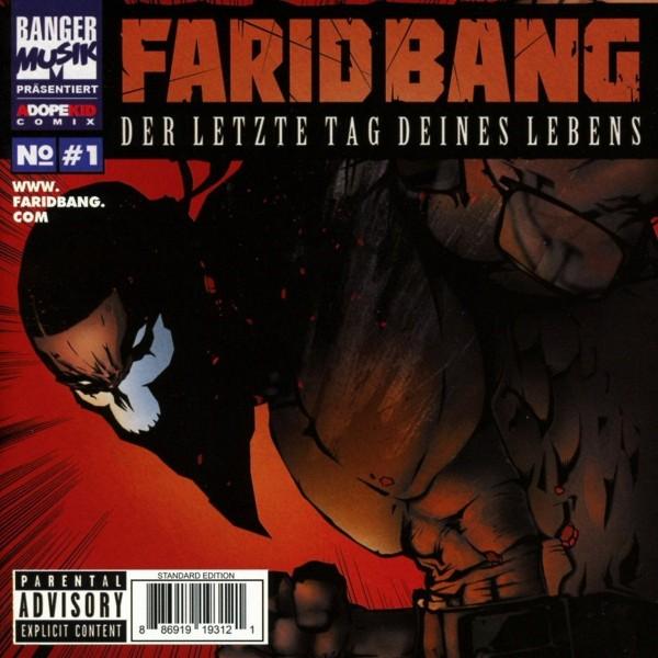 Farid Bang - Der letzte Tag deines Lebens