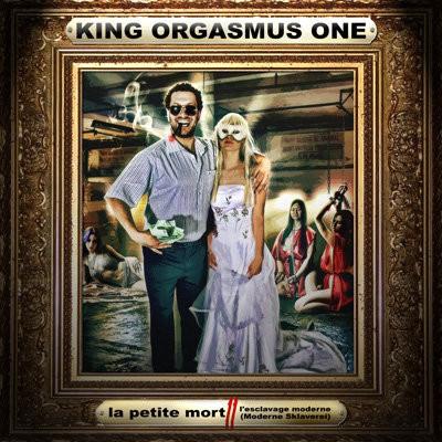 King Orgasmus One - La petite Mort 2