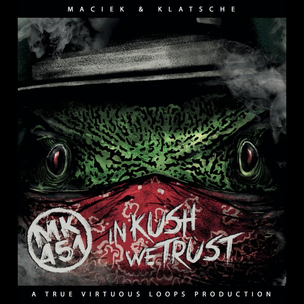 MACIEK & KLATSCHE - IN KUSH WE TRUST