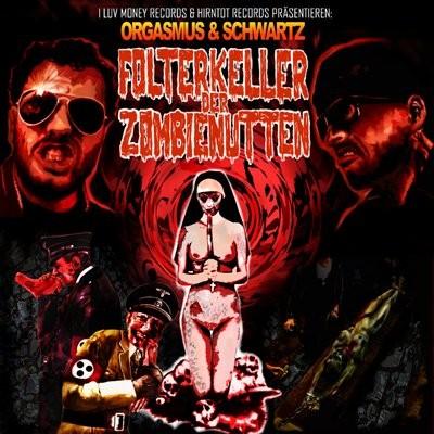 Orgasmus & Schwartz - Folterkeller der Zombienutten
