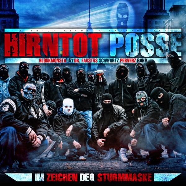 Hirntot Posse - Im Zeichen der Sturmmaske