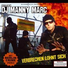 DJ Manny Marc - Verbrechen lohnt sich