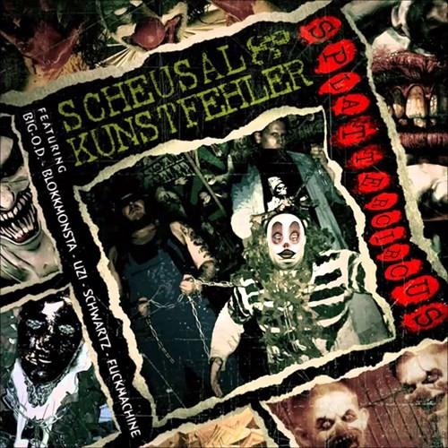 Scheusal & Kunstfehler - Splattercircus