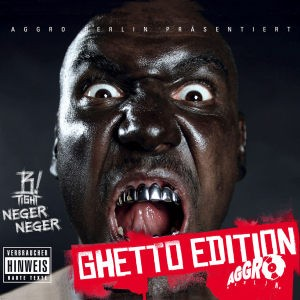 B-Tight - Neger Neger (Ghetto Edition)