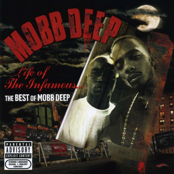 Mobb Deep – Life Of The Infamous: The Best Of Mobb Deep