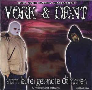 Vork & Dent - Vom Teufel gesandte Dämonen