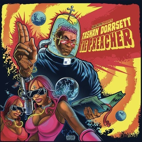 Kool Keith Presents Tashan Dorrsett - The Preacher