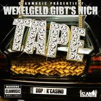 DOP & K'Casino - Wexelgeld gibts nich Tape (CD-R)