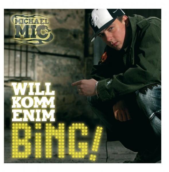 Michael Mic - Willkommen im Bing