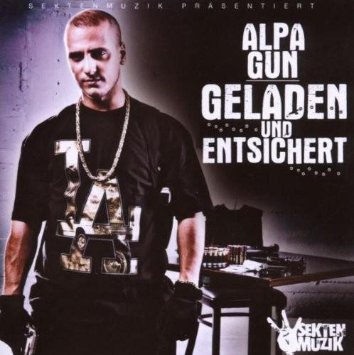 Alpa Gun - Geladen und Entsichert