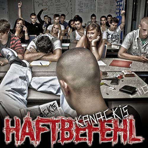 Haftbefehl - Kanackis
