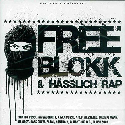 Blokkmonsta - Free Blokk & Hässlich Rap - Der Sampler