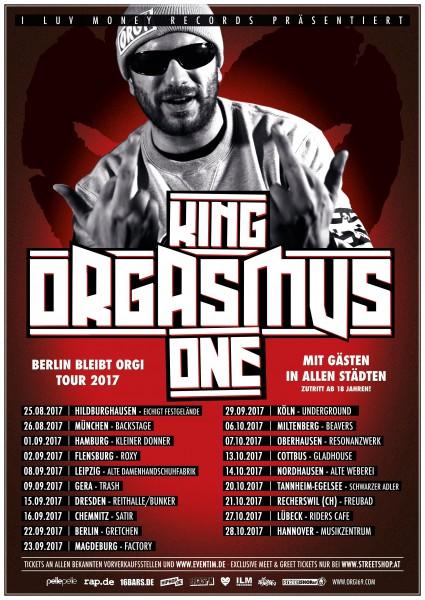 King Orgasmus One - Berlin bleibt Orgi 2017 inkl. Unterschrift