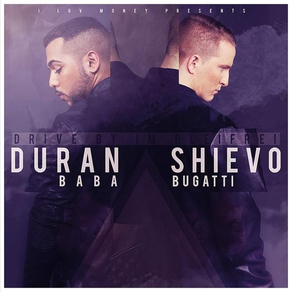 Duran Baba & Shievo Bugatti - Drive by im Bleifrei
