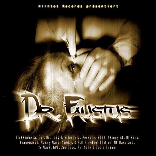 Hirntot Records präsentiert - Dr. Faustus