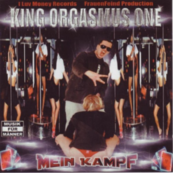 King Orgasmus One - Mein Kampf (CD)