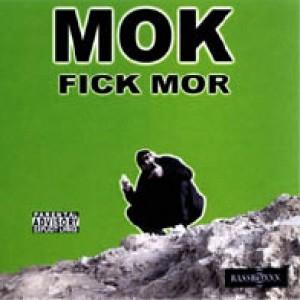 MOK - FICK MOR