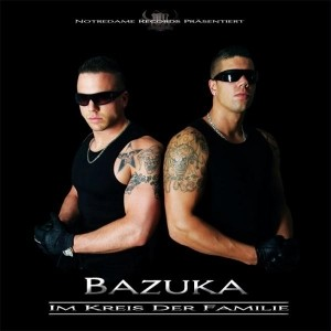 Bazuka - Im Kreis der Familie