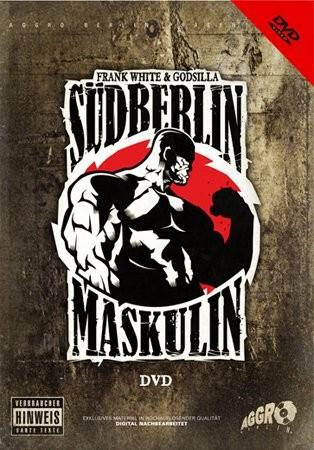 Frank White & Godsilla - Südberlin Maskulin (DVD) (FSK 16)