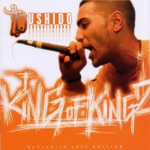 Bushido - King of Kingz