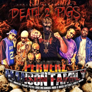 Perverz & Manson Family - Death 2 Pigs CD