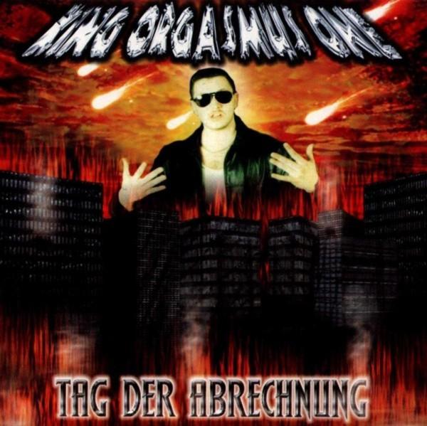 King Orgasmus One - Tag der Abrechnung (CD)
