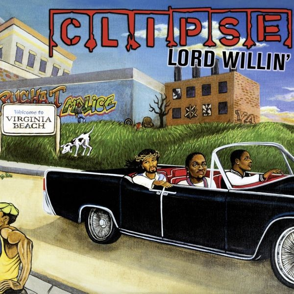 Clipse - Lord Willin (Vinyl LP)
