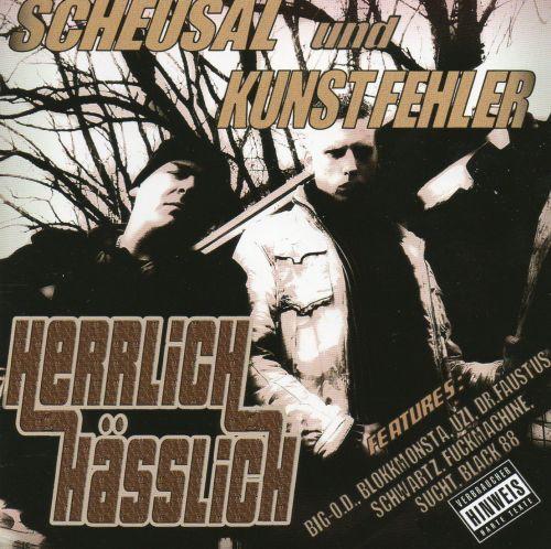 Scheusal & Kunstfehler - Herrlich Hässlich
