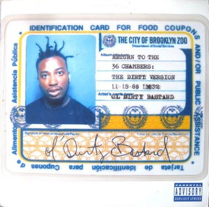 Ol Dirty Bastard - Return to the 36 chambers - The Dirty Version