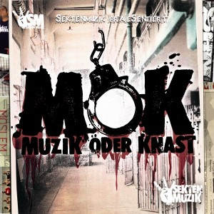 MOK - Muzik oder Knast